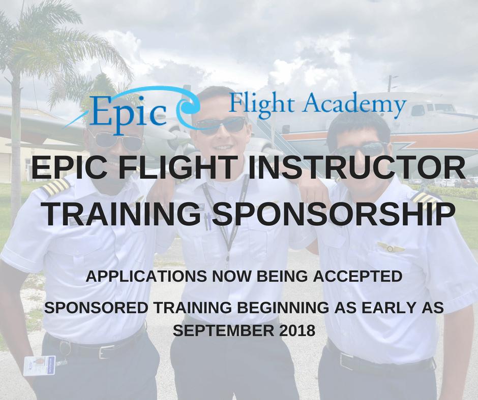 Epic Flight Instructor Training Sponsorship Epic Flight