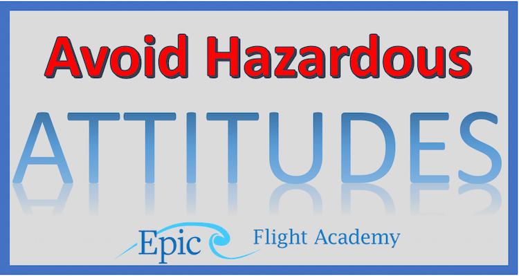Avoid Hazardous Attitudes