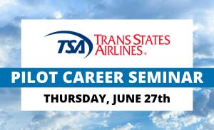 Trans States Airlines Pilot Career Seminar