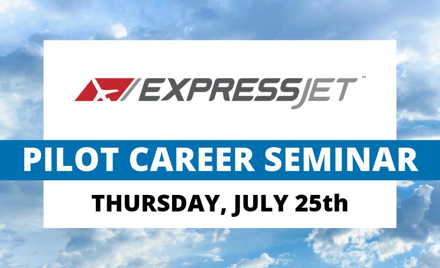 ExpressJet Airlines Pilot Career Seminar