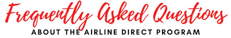 FAQ Airline Direct Program